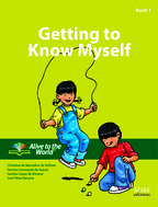 Getting to Know Myself. Student Book 1
