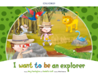 I want to be an explorer