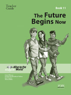 The Future Begins Now Teacher Guide 11