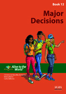 Major Decisions. Student Book 12