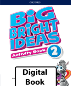 Big Bright Ideas Digital Activity Book 2