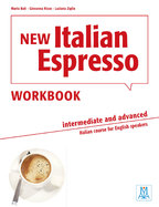 New Italian Espresso 2 - INTERMEDIATE AND ADVANCED (WORKBOOK)