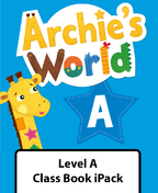Archie's World Level A Class Book iPack