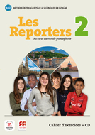 Les Reporters 2 Cahier d'exercices