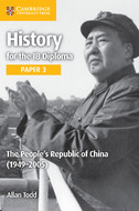 IB History Paper 3: The People's Republic of China 1949–2005