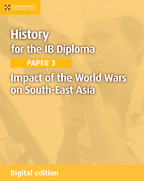 IB History Paper 3: Impact of the world wars on South East Asia