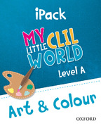 My Little CLIL World. Level A. Art and Colour. iPack