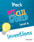 My Little CLIL World. Level A. Inventions. iPack