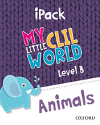 My Little CLIL World. Level B. Animals. iPack