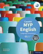 Capable MYP English Language Acquisition - Phases 3 & 4