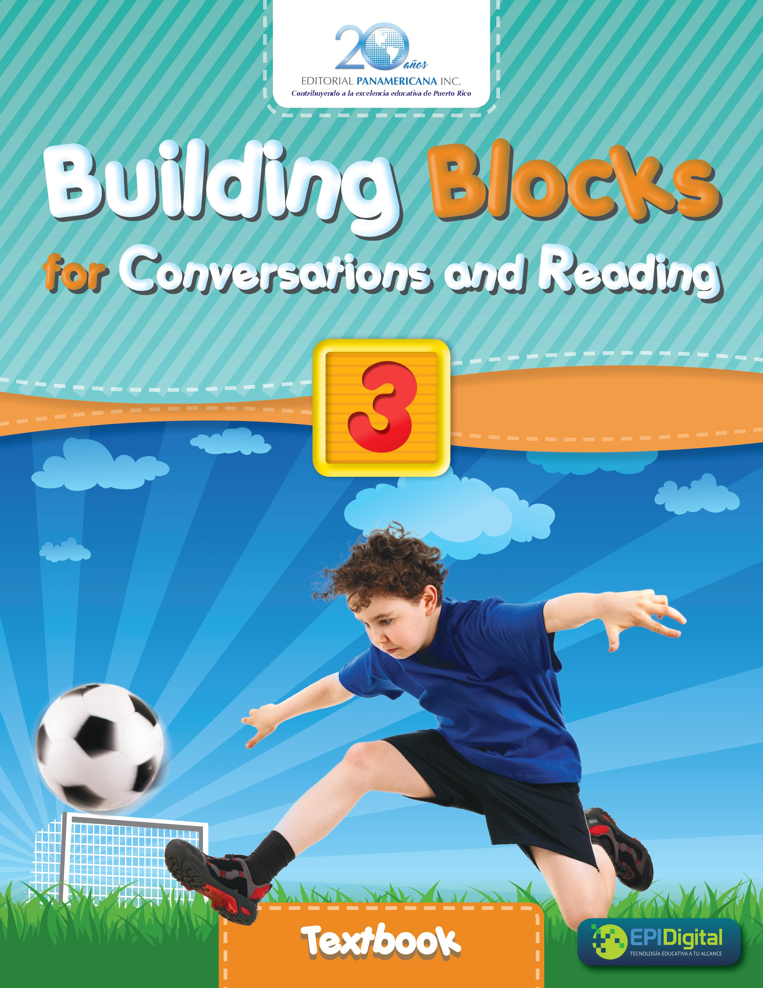 Building Blocks for Conversations and Reading 3